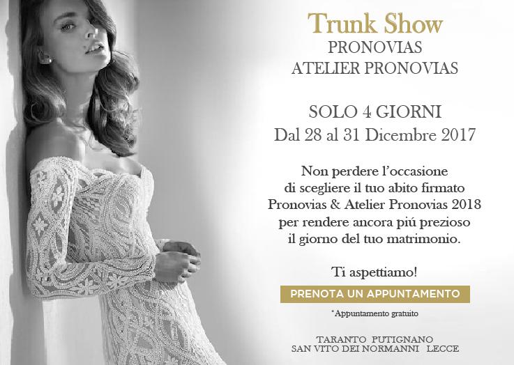 3ec830e1f0c9 Imperdibile Trunk Show Pronovias   Atelier Pronovias - Idea Sposa