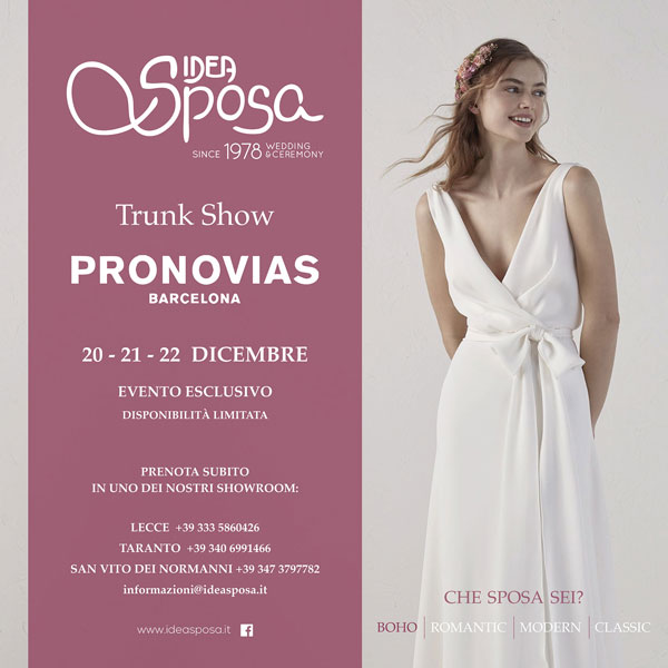 Trunk Show Pronovias Idea Sposa